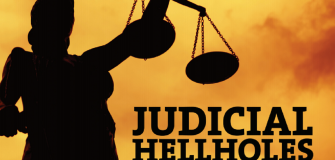 Tort reform association judicial hellholes